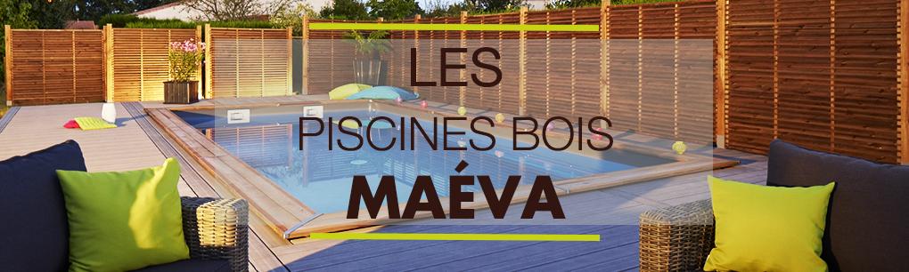 Les piscines bois Maéva